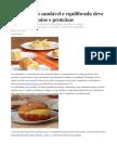 Alimentação saudável e equilibrada deve ter carboidratos e proteínas