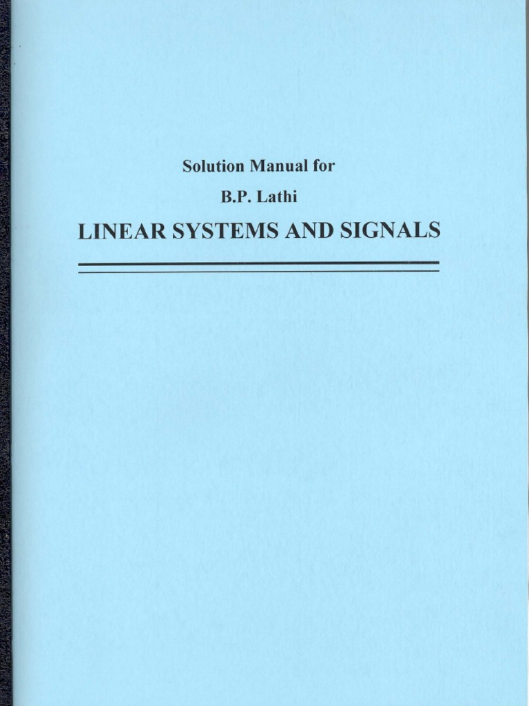 Linear systems and signals 2nd edition bp lathi solution manual.