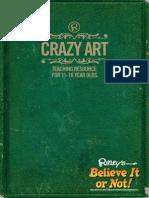 Crazy Art - Ripley's Believe it or not