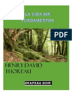 Henry David Thoreau - La Vida Sin Fundamentos