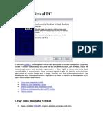 Criando Maquina Virtual  com  Virtual PC e edição