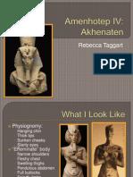 Amenhotep IV Akhenaten Presentation