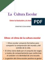 La Cultura Escolar Ccesa1