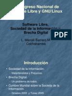 [CNSL Bolivia 2005]Software Libre, sociedad de la informacion y brecha digital