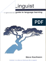 [Steve Kaufmann] the Linguist a Personal Guide To