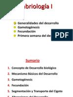 Gametogénesis,fecundación,1era sem