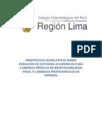 PROPUESTAS LEGISLATIVAS SOBRE DURACIÓN DE ESTUDIOS ACADÉMICOS PARA CARRERAS MÉDICAS DE RESPONSABILIDAD FINAL Y PARA LAS CARRERAS PROFESIONALES EN GENERAL