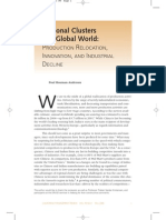Regional Clusters in a Global World - Production,Relokation,Innovation and Industrial Decline