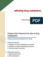 Factors Affecting Drug Metabolism