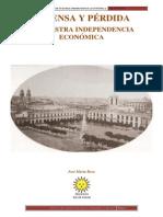 DEFENDA Y PÉRDIDA DE NUESTRA INDEPENDENCIA ECONÓMICA