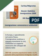 Immigrazione in Italia - il rapporto 2009