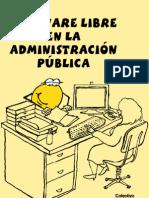 Desarrollo Del Software Libre En La Administración Pública Nacional