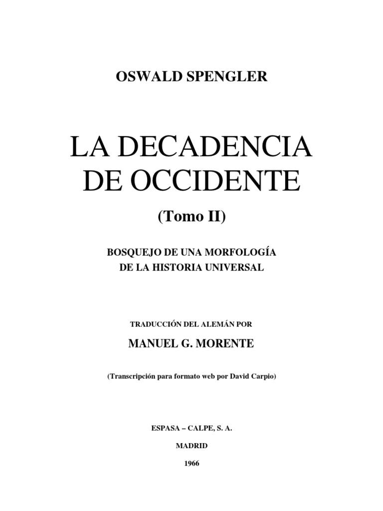 Oswald Spengler - La Decadencia de Occidente 2