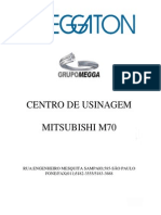 Centro de Usinagem M70 - Meggaton