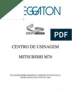 Centro de Usinagem M70 - Meggaton