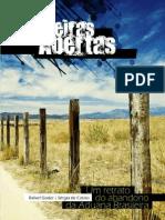 Fronteiras Abertas - Um retrato do abandono da Aduana Brasileira. Por Rafael Godoi e Sérgio de Castro