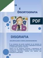 Disortografia- Disgrafia e Dilexia