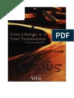 Entre o Antigo e o Novo Testamento, o Período Interbíblico - David S. Russell