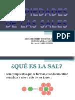 PROPIEDADES DE LAS SALES NUÑEZ  EQUIPO 4