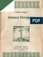Nicolas Flamel - Alchemical Hieroglyphics