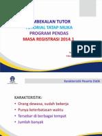 Pembekalan Tutor Pendas PAUD 2014.1 Palembang