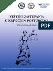 Veštine zastupanja u krivičnim postupcima Priručnik za advokate