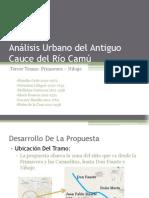 Análisis Urbano del Antiguo Cauce del Río Camú