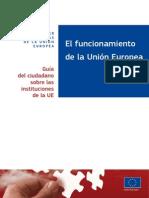 EUROPA.EU. (2014) El Funcionamiento de la unión europea