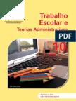 Trabalho Escolar e Teorias Administrativas