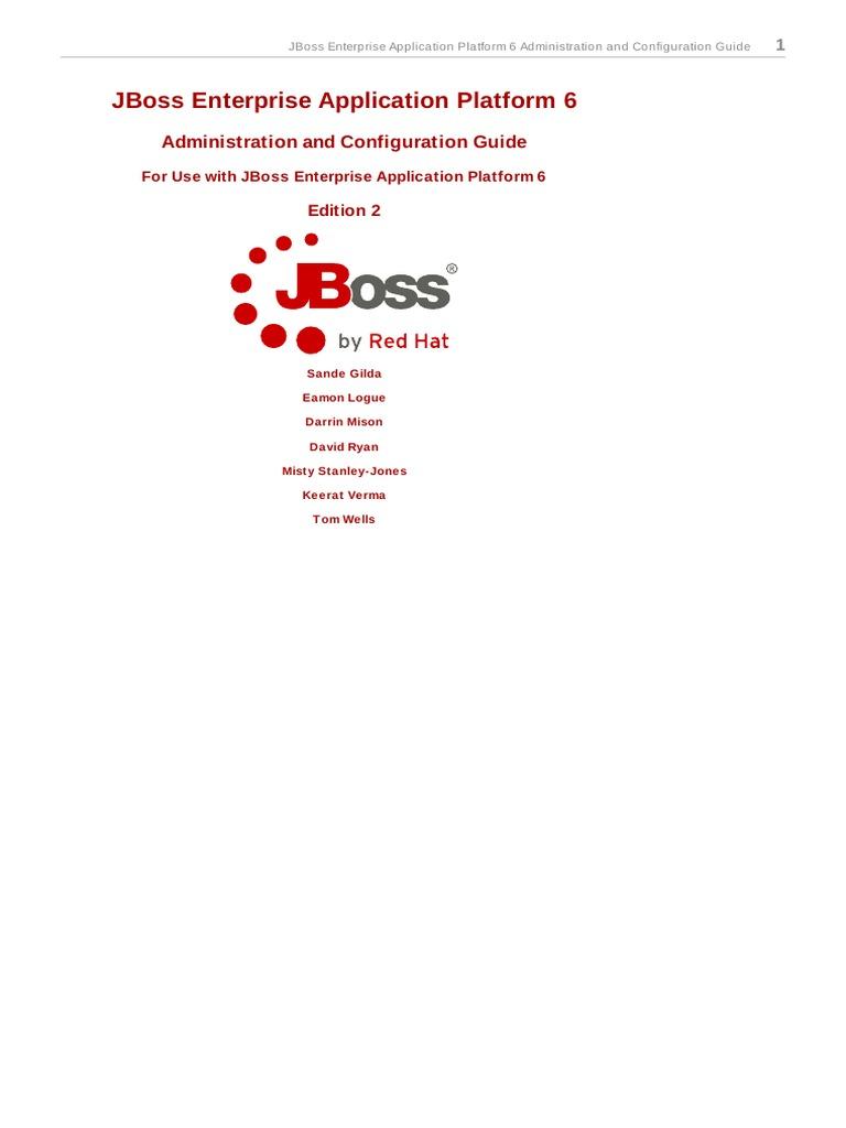 Jboss Enterprise Application Platform 6: Administration And