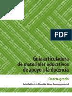 Guía articuladora de materiales educativos de apoyo a la docencia. Cuarto grado/Primaria