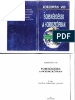 Kordován Vid - Sorskérdések a horoszkópban 5.ház