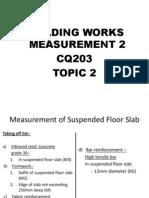 Topic 2; Measurement Suspended Floor Slab
