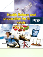 Health Reform and Preparing for the Final Crisis