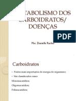 Aula 7 - Metabolismo dos Caboidratos e Doenças