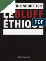 Schiffter, Frédéric - Le bluff éthique