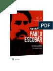 Matar a Pablo Escobar Mark Bowden
