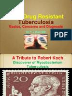 Multi Drug Resistant Tuberculosis