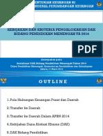 Kebijakan Dana Alokasi Khusus - Sosialisasi Juknis DAK Dikmen 2014