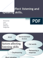Factors That Affect Listening & Speaking Skills
