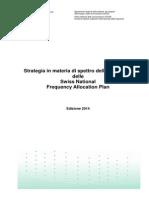 Strategia Dello Spettro Radio Della Svizzera 2014 v 2 4 It 2013-12-04