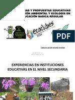 EXPERIENCIAS Y PROPUESTAS EDUCATIVAS EN EDUCACIÓN AMBIENTAL Y ECOLOGÍA EN LA EDUCACIÓN BASICA REGULAR