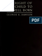 The Right of the Child to Be Well Born (1912)