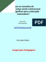aula de Ética e Cidadania e de Temas transversais