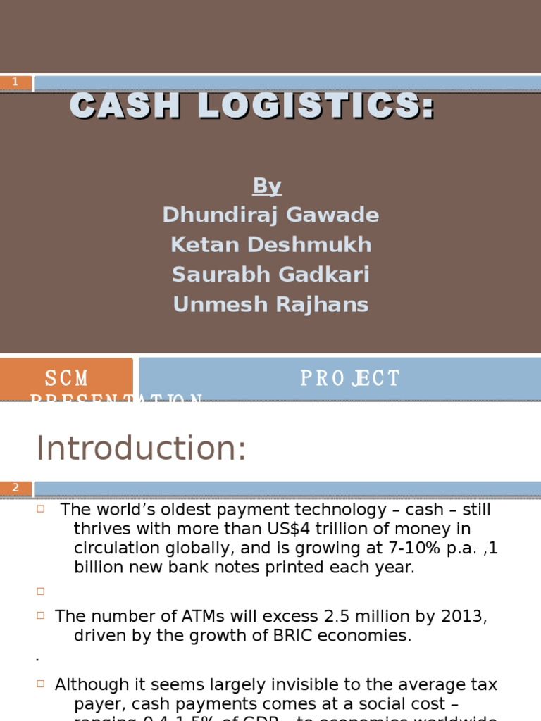 Cash Logistics | Automated Teller Machine | Supply Chain