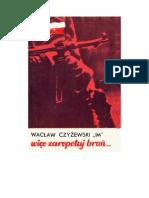 Czyżewski, Wacław - Więc zarepetuj broń... – 1976 (zorg)