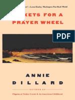 Tickets for a Prayer Wheel - Annie Dillard
