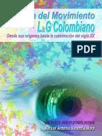 Historia Del Movimiento L G Colombiano Desde Sus Origenes Hasta-la Culminacion Del-siglo XX