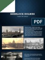 Sherlock Holmes movie - London porttryal