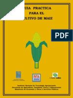 Guia práctica para el cultivo de maiz